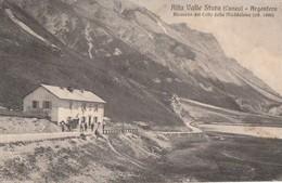 Alta Valle Stura (Cuneo) - Argentera. Ricirculé 1907covero Del Colle Della Maddalena - Cuneo