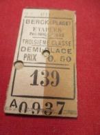 Ticket Ancien Usagé/BERCK (Plage) ETAPLES Rang Fliers/3éme Classe /Demi-Place/Prix 0,50/ Juillet 1908  TCK88 - Treni