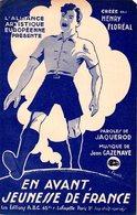 GUERRE 39-45 - ETAT FRANCAIS - PROPAGANDE - EN AVANT JEUNESSE DE FRANCE-1941-TB ETAT-DESSIN A. LIQUOIS COLLABORATIONISTE - 1939-45