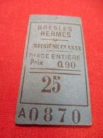 Ticket Ancien Usagé/BRESLES HERMES/3éme Classe /Place Entiére/Prix 0,90 /Vers 1900-1950  TCK89 - Treni