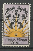 Germany Or Austria Ca 1915 Haus-Pflege Verein Vignette (*) - Erinnophilie