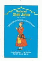 Carte De Visite ,restaurant SHAH JAHAN ,spécialités Indiennes Et Pakistanaises ,PARIS ,17 éme - Visiting Cards