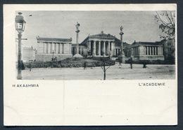 1897/1900 - Ed. Ν. ΒΛΑΧΟΥΤΣΗΣ - Η ΑΚΑΔΗΜΙΑ - L'ACADEMIE-  GREECE - GRECE  - R  Early PC - Grecia