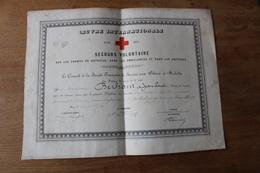 DIPLOME Guerre De 1870 1871  Médaill  Secours Volontaire  Croix De Bronze  Daté De Juillet 1871 - Diploma & School Reports