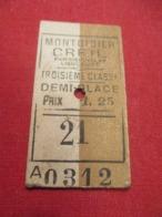 Ticket Ancien Usagé/MONTDIDIER CREILpar Maignelay Liancourt /3éme Classe /Demi-Place/Prix 1,25 /Vers 1900-1950  TCK94 - Treni