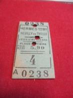 Ticket Ancien Usagé/HERMES 1er Bureau Neuilly En Thelle/2éme Classe /Place Entière/Prix 5,90 /Vers 1900-1950  TCK111 - Bahn