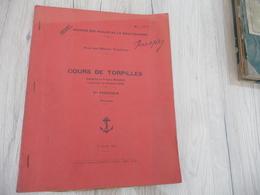 1925 Fascicule De Planches Cours De Torpilles Bugard Oiry 32 Planches + 3 Tableaux - Documents