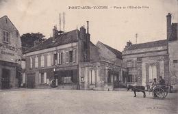 Pont Sur Yonne Place De L'Hotel De Ville - Pont Sur Yonne