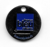 Jeton De Caddie  Ville, Média, Radio  FRANCE  BLEU  ORLEANS  ( 45 ) - Trolley Token/Shopping Trolley Chip
