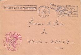 Lettre De L'école Des Troupes Aéroportées De Pau , Pyrénées Atlantiques ,1974 - Sellos Militares Desde 1900 (fuera De La Guerra)