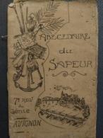 7 ème Régiment Du Génie D'Avignon - Abécédaire Du Sapeur. Août 1920. 53 Pages. - Livres, Revues & Catalogues