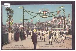 LAUSANNE - SOUVENIR DE LA FETE FEDERALE DE GYMNASTIQUE 1909 - SUR LE GRAND PONT - TB - VD Vaud