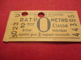 Ticket Ancien Usagé/RATP METRO/ O /2éme Classe/PARIS/Billet Individuel/Valable Pour 2 Voyages Vers 1945-1965 TCK100 - Metro
