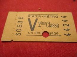 Ticket Ancien Usagé/RATP METRO/ V  /2éme Classe/PARIS/ Un Seul Voyage /Vers 1945-1965 TCK101 - Europe