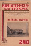 Bibliothèque De Travail, N° 240, Laiteries Coopératives 1953 - 6-12 Years Old