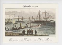 Arcachon En 1868, Procession De La Vierge Pour La Fête Des Marins (procession Nautique) N°7168 - Arcachon