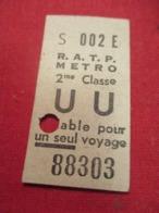 Ticket Ancien Usagé/RATP METRO/ U U /2éme Classe/PARIS/ Valable Pour Un Seul Voyage /Vers 1945-1965 TCK107 - Europe