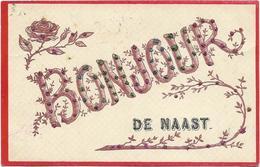 Naast -bonjour De Naast 1907 - Soignies