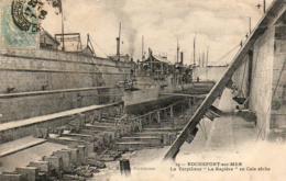 D17  ROCHEFORT SUR MER  Le Torpilleur La Rapière En Cale Sèche - Rochefort