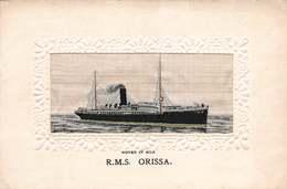 CPA R.M.S ORISSA - Woven In Silk - Steamers