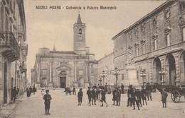 ASCOLI PICENO - CATTEDRALE E PALAZZO MUNICIPALE - Ascoli Piceno