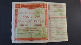 Bon à Lot De Soixante Francs - Exposition Coloniale Internationale Paris 1931 - Actions & Titres