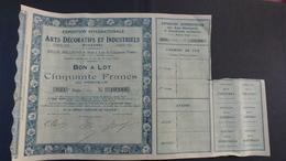 Bon à Lot De Cinquante Francs - Exposition Internationale Arts Décoratifs Et Industriels Paris 1925 - Actions & Titres