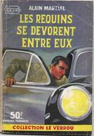 Les Requins Se Dévorent Entre Eux Par Alain Martial - Le Verrou N°133 - Ferenczi