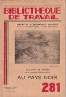 Bibliothèque De Travail, N° 281, Au Pays Noir 1954 - Libri, Riviste, Fumetti