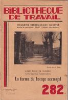 Bibliothèque De Travail, N° 282, La Ferme Du Bocage Normand 1954 - 6-12 Years Old