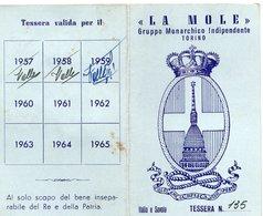"""TE-00002- TESSERA """" LA MOLE """" GRUPPO MONARCHICO INDIPENDENTE TORINO  1954 - Organizzazioni"""