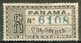 PANAMA: Dépt. De La Colombie: Timbres Pour Lettres Chargées N°1 *       - Cote 25€ - - Panama
