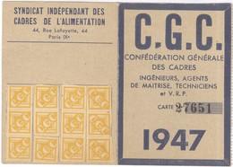 Carte D'adhésion Confédération Générale Des Cadres C.G.C. 1947 - Syndicat Indépendant Des Cadres De L'Alimentation - Vecchi Documenti