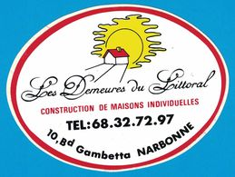 AUTOCOLLANT LES DEMEURES DU LITTORAL CONSTRUCTION DE MAISONS INDIVIDUELLES 10 BOULEVARD GAMBETTA NARBONNE - Aufkleber