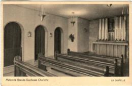 31nb 1032 CPA - MATERNITE GRANDE DUCHESSE CHARLOTTE - LA CHAPELLE - Cartes Postales
