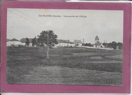 25.-   LA PLANEE .-  Une Partie Du Village - Pontarlier