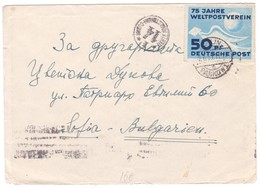 1949 GERMANY DDR Cover Franked With 75 YEARS OF U.P.U. ( DOVE) Mi- 242 Sent To Bulgaria - Briefe U. Dokumente