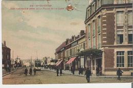 SAINT QUENTIN. CPA Vue D'ensemble De La Place De La Gare (accident Trou De Punaise Voir Scan) - Saint Quentin