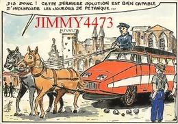 CPM - HUMOUR - Le T.G.V. MEDITERRANEE Au Pays De Marius 1990 - Dessin De G. NEMOZ - Edit. Jean MATHIOT - Humour