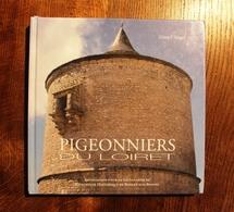 Livre Pigeonnier Du Loiret Pigeon - Livres