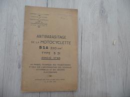 Notice Antiparasitage De La Motocyclette BSA 350 Cm Type B31 Annexe N°63 19524 P - Documents