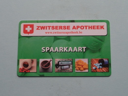 Spaarkaart ZWITSERSE APOTHEEK Borgerhout ( Zie/ Voir Foto's ) ! - Autres Collections