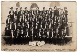 LANCIANO CHIETI BANDA MUNICIPALE MAESTRO CENTOFANTI - FOTOCARTOLINA SPEDITA NEL 1914 - Italie