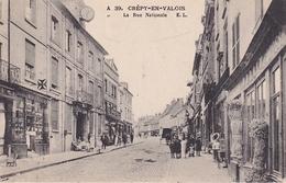 Crepy En Valois La Rue Nationale - Crepy En Valois