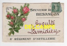 DD / MILITARIA / 4e RÉGIMENT D' ARTILLERIE - SOUVENIR DE BESANÇON / EXPEDITEUR AUGUSTE LAMIDIEU / 1911 - Régiments