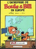 """""""L'entreprise De BOULE & BILL En Europe"""", De ROBA Et BLESTEAU - Edition Publicitaire DUPUIS Pour G.B. - E.O. 1991. - Boule Et Bill"""
