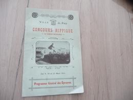 Plaquette Ville De Pau Programme Concours Hippique D'Obstacles 08/10/12/03/1911 8 Pages Textes/illustrations - Equitation