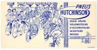 Buvard Pneus Hutchinson Vélos, Vélomoteurs, Scooters, Motos, Solex ... , Dessin De Mich, Tampon Lamouroux, Tarascon - Transports