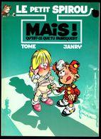 """""""LE PETIT SPIROU: Mais Qu'est-ce Que Tu Fabriques ?"""", De TOME Et JANRY - Edition Publicitaire DUPUIS Pour G.B.- 1995. - Petit Spirou, Le"""