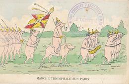 MARCHE TRIOMPHALE SUR PARIS (COCHONS) - Patriotiques